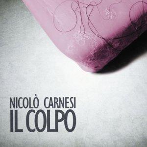 album Il colpo - Nicolò Carnesi
