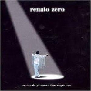 album Amore dopo amore, tour dopo tour (live) - Renato Zero