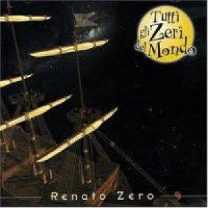 album Tutti gli Zeri del mondo  - Renato Zero