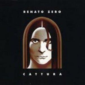 album Cattura  - Renato Zero
