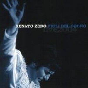 album Figli del sogno (live) - Renato Zero