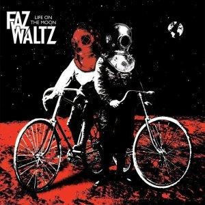 album Life On The Moon - Faz Waltz