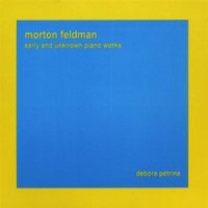 album Morton Feldman - early and unknown piano works - Petrina