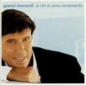 album A chi si ama veramente - Gianni Morandi