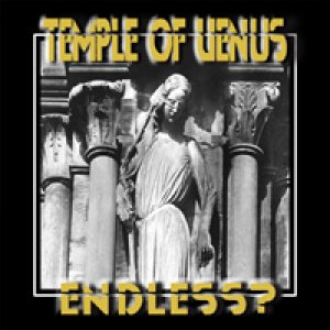 album Endless? - Temple of Venus