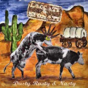 album Rusty Dusty Nasty - Laccati & Sfonati