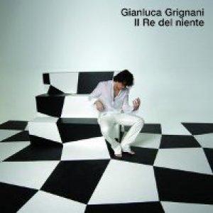 album Il re del niente - Gianluca Grignani