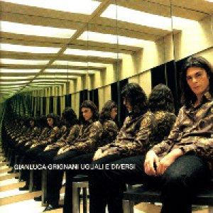 album Uguali e diversi - Gianluca Grignani