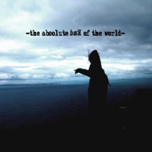 album The Absolute End Of The World - The Absolute End Of The World