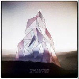 album FACING THE OPPOSITE - on a bridge of dust