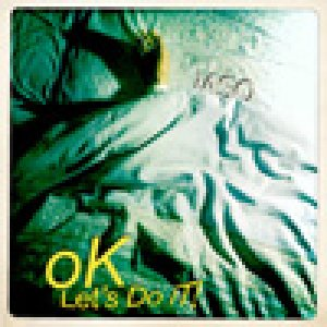 album Ok, Let's Do it!  - iASO