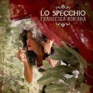 album Lo specchio - Francesca Romana