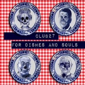 album For dishes and souls - Club 27