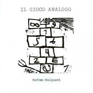 album Il gioco analogo - Matteo Malquori