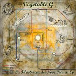 album La filastrocca dei nove pianeti EP - Vegetable G
