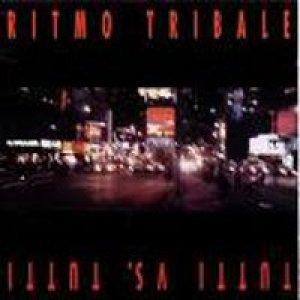 album Tutti vs. tutti - Ritmo Tribale