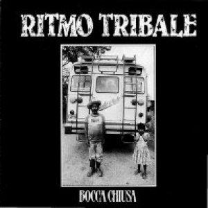 album Bocca chiusa - Ritmo Tribale