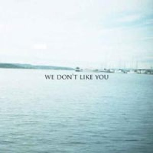 album Where Cold Wind Blows (Ep) - We don't like you