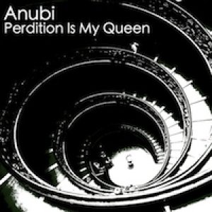 album Perdition Is My Queen - Anubi.