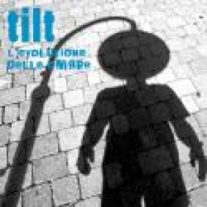 album L'evoluzione delle ombre - Tilt [Emilia Romagna]