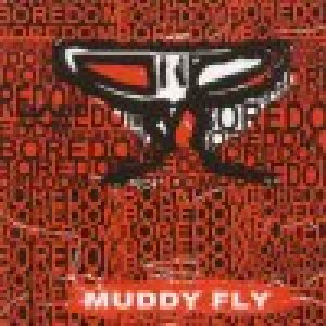 album Boredom - Muddy Fly
