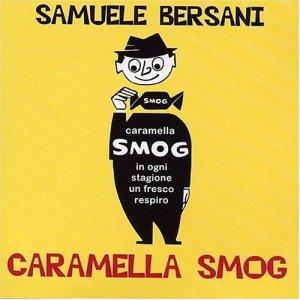 album Caramella smog - Samuele Bersani