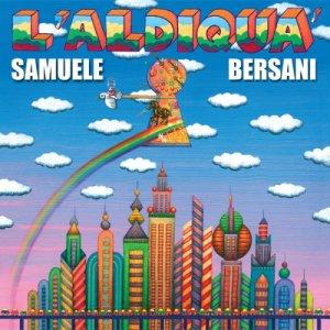 album L'aldiquà - Samuele Bersani