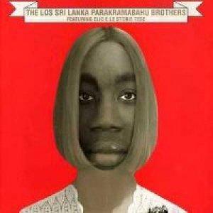 album The Los Sri Lanka Parakramabahu Brothers featuring Elio e le - Elio e le Storie Tese