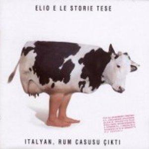 album Italyan, Rum Casusu Çikti - Elio e le Storie Tese