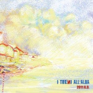 album 2011 A.D. - I Treni all'Alba