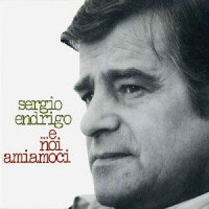 album ...E noi amiamoci - Sergio Endrigo