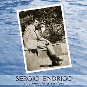 album Si comincia a cantare - Sergio Endrigo