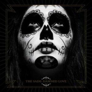 album Damned Love - The Sade