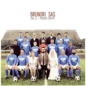 album Vol 2: Poveri cristi - Brunori S.A.S