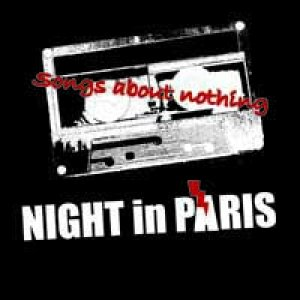 album songs about nothing DEMO - night in paris