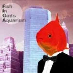 album fishingodsaquariumEP - Fish In God's Aquarium