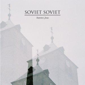 album Summer, Jesus - Soviet Soviet