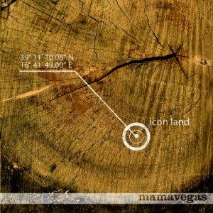 album Icon Land - Mamavegas