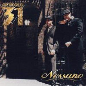 album Nessuno  - Articolo 31