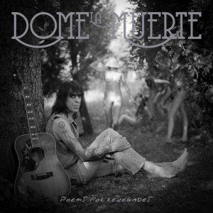 album Poems for Renegades - Dome La Muerte And The Diggers