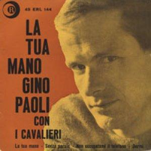 album La tua mano - Gino Paoli