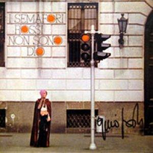 album I semafori rossi non sono Dio - Gino Paoli