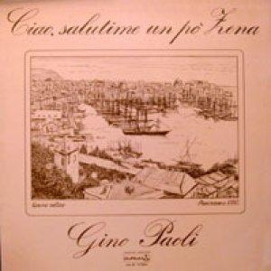 album Ciao, salutime un po' Zena - Gino Paoli