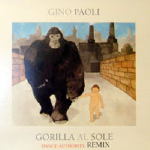 album Gorilla al sole Dance Authority Remix - Gino Paoli