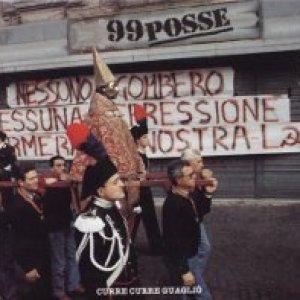 album Curre curre guaglió - 99 Posse