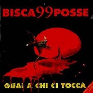 album Guai a chi ci tocca - 99 Posse