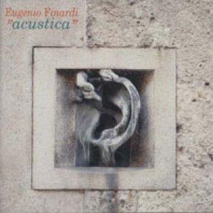 album Acustica  - Eugenio Finardi