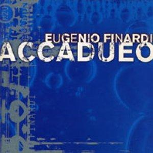 album Accadueo - Eugenio Finardi