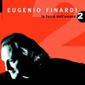 album La forza dell'amore 2 - Eugenio Finardi