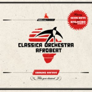 album Shrine On You - Classica Orchestra Afrobeat